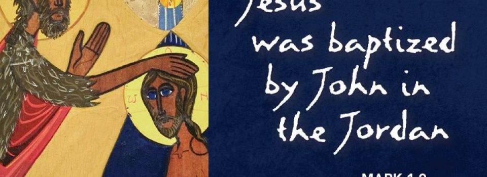 Jesus was baptized by John in the Jordan