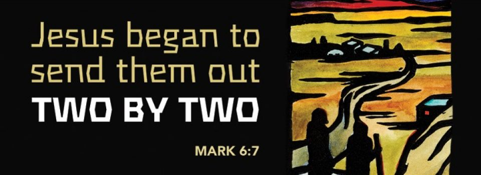 Jesus began to send them out two by two - bible verse