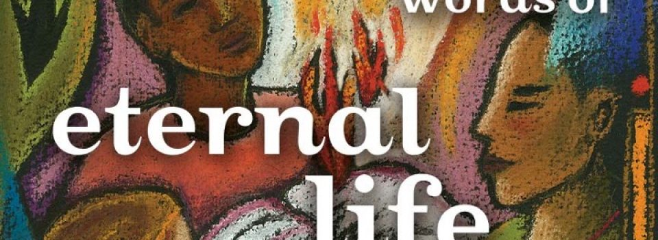 You have the words of eternal life - bible verse