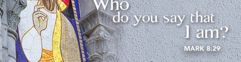 Who do you say that I am - bible verse