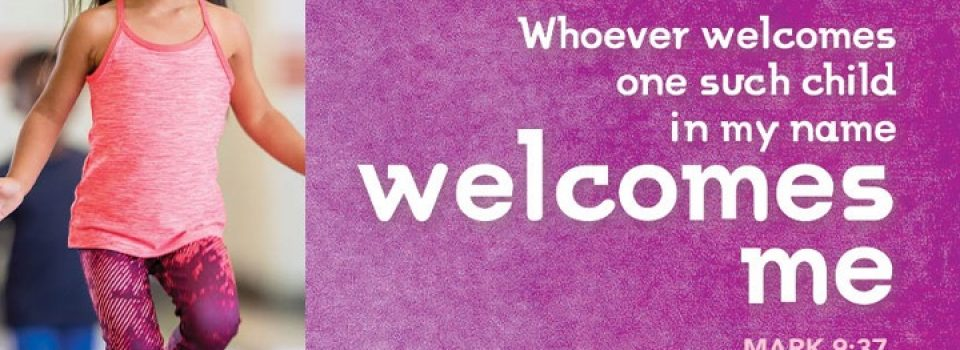 Whosoever welcomes one such child in my name welcomes me - bible verser