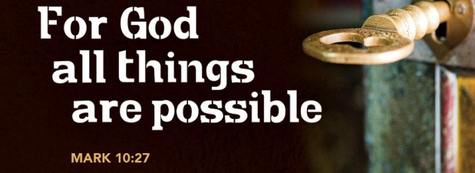 For God all things are possible - bible verse